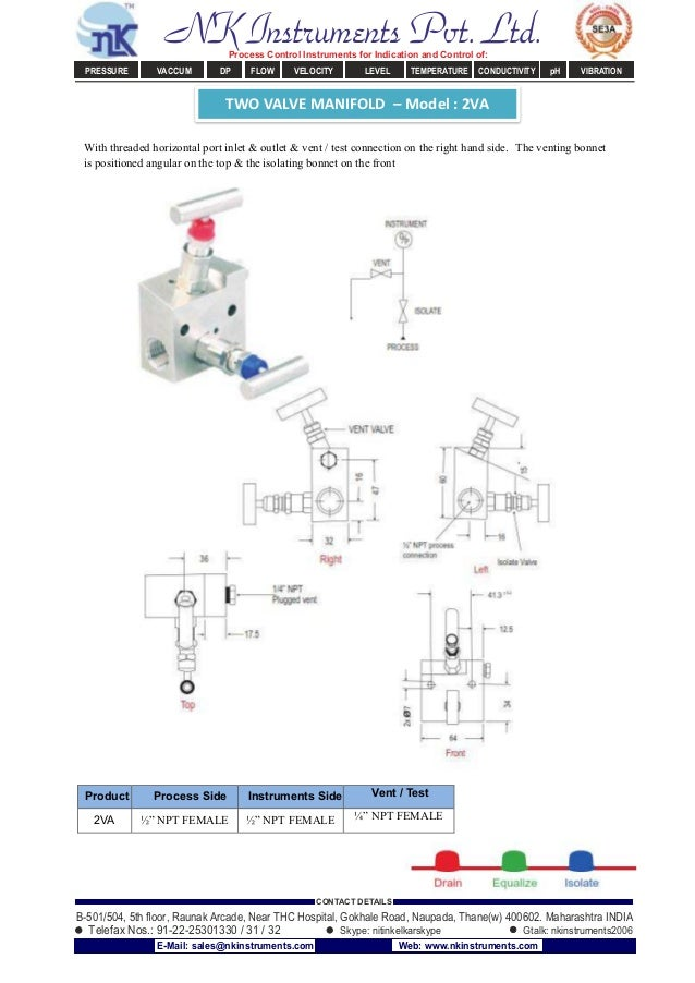 TWO VALVE MANIFOLD – Model : 2VA With threaded horizontal port inlet & outlet & vent / test connection on the right hand s...
