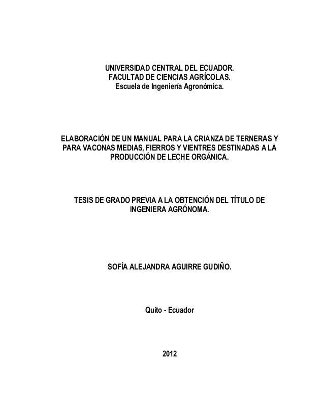 UNIVERSIDAD CENTRAL DEL ECUADOR.            FACULTAD DE CIENCIAS AGRÍCOLAS.              Escuela de Ingeniería Agronómica....