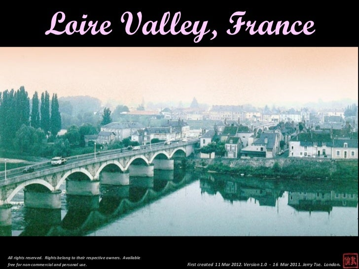 Loire Valley, FranceAll rights reserved. Rights belong to their respective owners. Availablefree for non-commercial and pe...