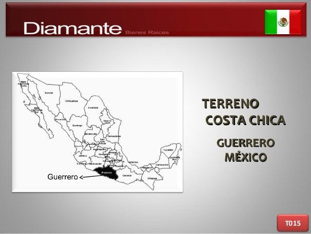 TERRENOTERRENO COSTA CHICACOSTA CHICA GUERREROGUERRERO MÉXICOMÉXICO T015