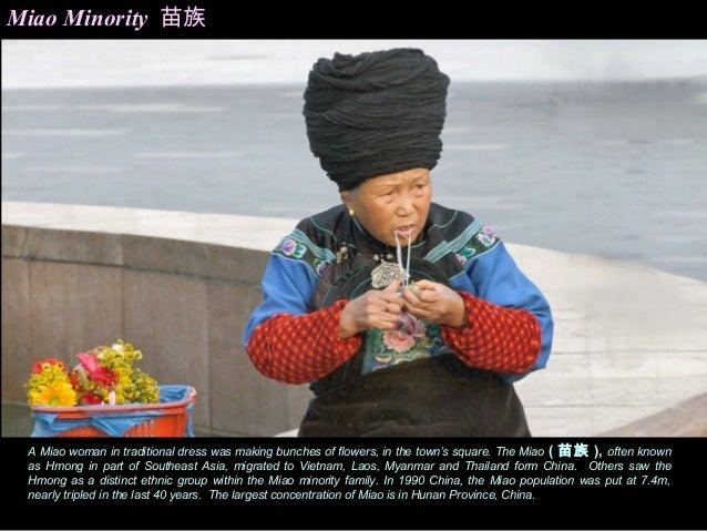 c4db189e0 Geographic Location; 3. Miao Minority 苗族 A Miao woman in traditional dress  ...