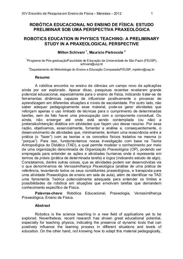XIV Encontro de Pesquisa em Ensino de Física – Maresias – 2012 1 ROBÓTICA EDUCACIONAL NO ENSINO DE FÍSICA: ESTUDO PRELIMIN...