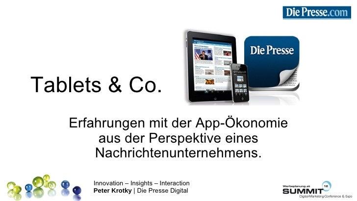 Tablets & Co.   Erfahrungen mit der App-Ökonomie        aus der Perspektive eines       Nachrichtenunternehmens.      Inno...