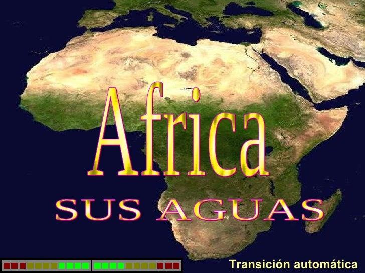 Africa SUS AGUAS Transición automática