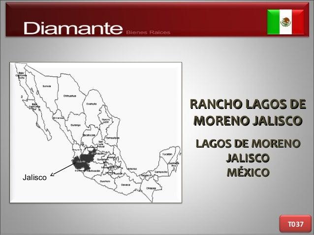 RANCHO LAGOS DERANCHO LAGOS DE MORENO JALISCOMORENO JALISCO LAGOS DE MORENOLAGOS DE MORENO JALISCOJALISCO MÉXICOMÉXICO T03...