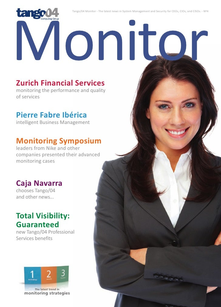 Monitor                               Tango/04 Monitor - The latest news in System Management and Security for CEOs, CIOs,...