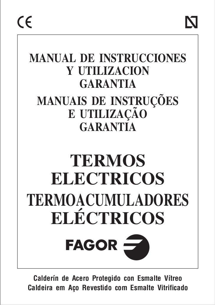 MANUAL DE INSTRUCCIONES     Y UTILIZACION       GARANTIA MANUAIS DE INSTRUÇÕES     E UTILIZAÇÃO       GARANTIA     TERMOS ...