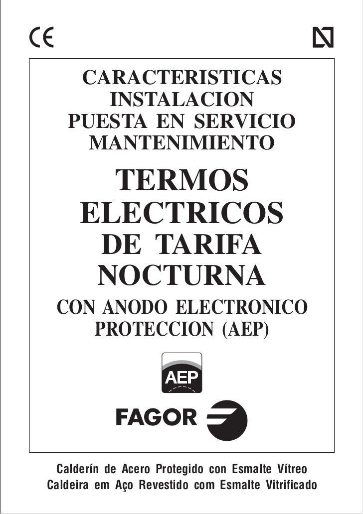 CARACTERISTICAS      INSTALACION   PUESTA EN SERVICIO     MANTENIMIENTO        TERMOS      ELECTRICOS         DE TARIFA   ...