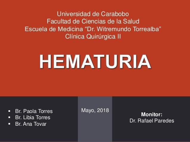 """Universidad de Carabobo Facultad de Ciencias de la Salud Escuela de Medicina """"Dr. Witremundo Torrealba"""" Clínica Quirúrgica..."""