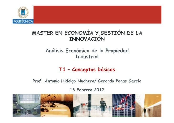 MASTER EN ECONOMÍA Y GESTIÓN DE LA            INNOVACIÓN     Análisis Económico de la Propiedad                  Industria...