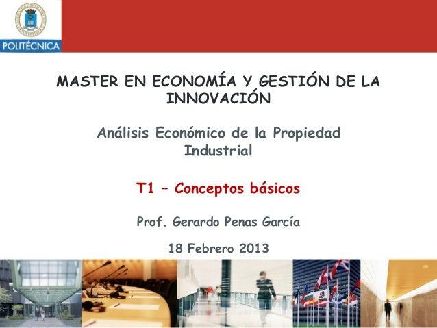 MASTER EN ECONOMÍA Y GESTIÓN DE LA            INNOVACIÓN    Análisis Económico de la Propiedad                 Industrial ...