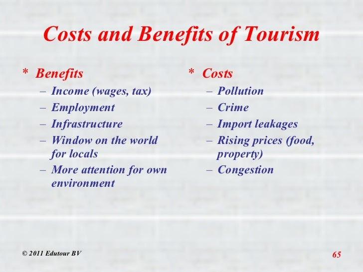 What are the benefits and disadvantages of tourism Essay