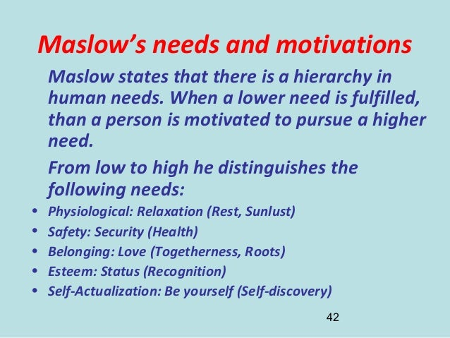"maslow tourism self actualization They try to fulfill their ""higher"" needs and get a transformative self-actualization  this desire to meet individual needs is what motivates people in."