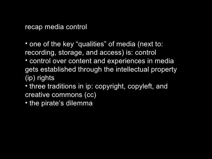"""<ul><li>recap media control </li></ul><ul><li>one of the key """"qualities"""" of media (next to: recording, storage, and access..."""