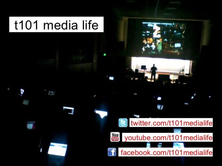 t101 media life facebook.com/t101medialife youtube.com/t101medialife twitter.com/t101medialife
