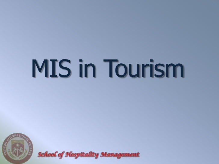 MIS in TourismSchool of Hospitality Management