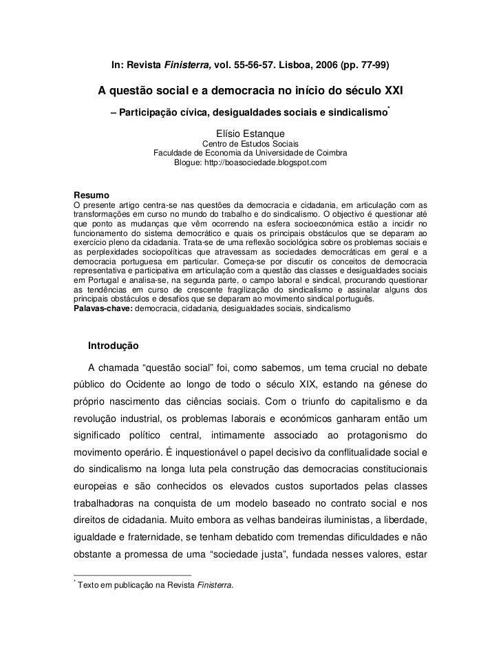 In: Revista Finisterra, vol. 55-56-57. Lisboa, 2006 (pp. 77-99)         A questão social e a democracia no início do sécul...
