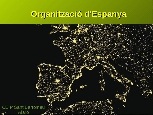 Organització d'EspanyaOrganització d'Espanya CEIP Sant Bartomeu Alaró