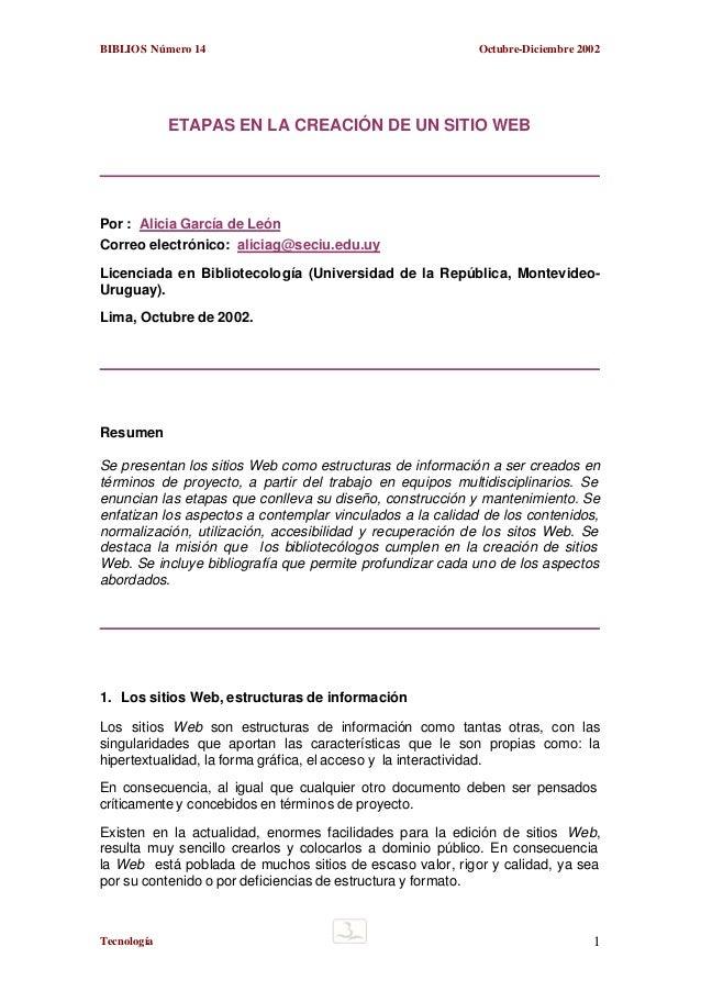 BIBLIOS Número 14  Octubre-Diciembre 2002  ETAPAS EN LA CREACIÓN DE UN SITIO WEB  Por : Alicia García de León Correo elect...
