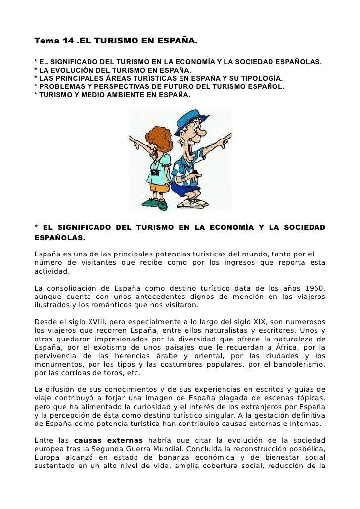 Tema 14 .EL TURISMO EN ESPAÑA.* EL SIGNIFICADO DEL TURISMO EN LA ECONOMÍA Y LA SOCIEDAD ESPAÑOLAS.* LA EVOLUCIÓN DEL TURIS...