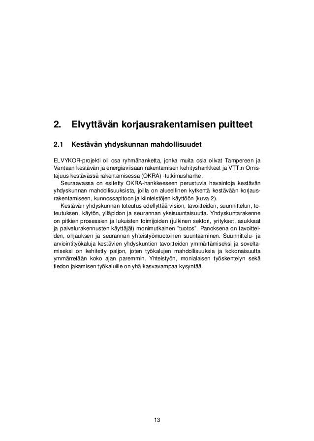 2. Elvyttävän korjausrakentamisen puitteet  Kuva 2. Kestävän yhdyskuntarakenteen kriteerejä; Case Tampere (Ekotehokas  Tam...