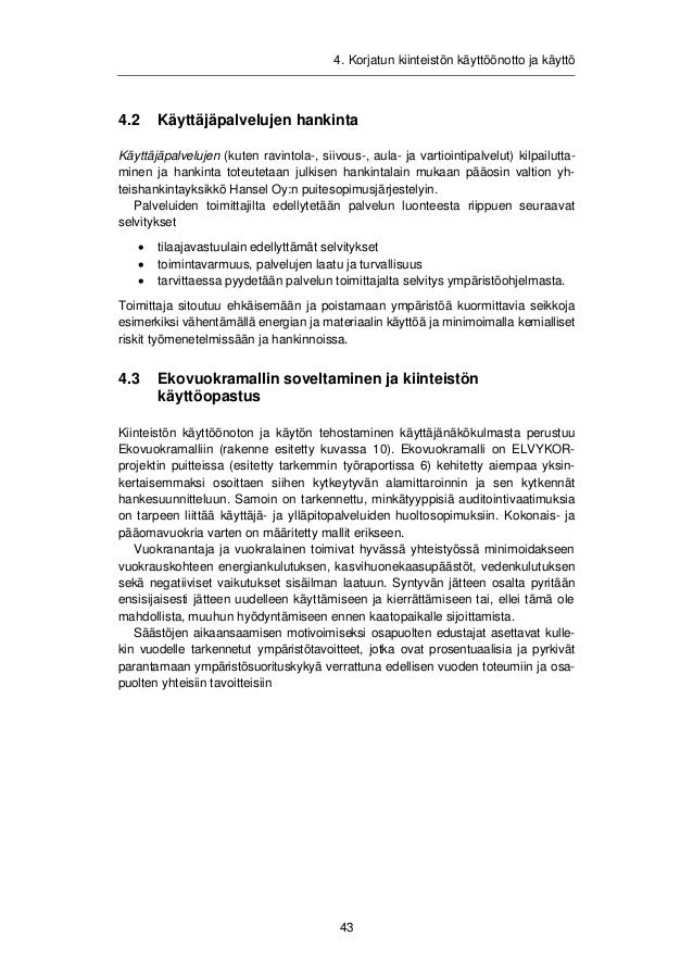 4. Korjatun kiinteistön käyttöönotto ja käyttö  Kuva 10. Ekovuokramallin rakenne.  Ekovuokramallin soveltamiseen liittyy G...