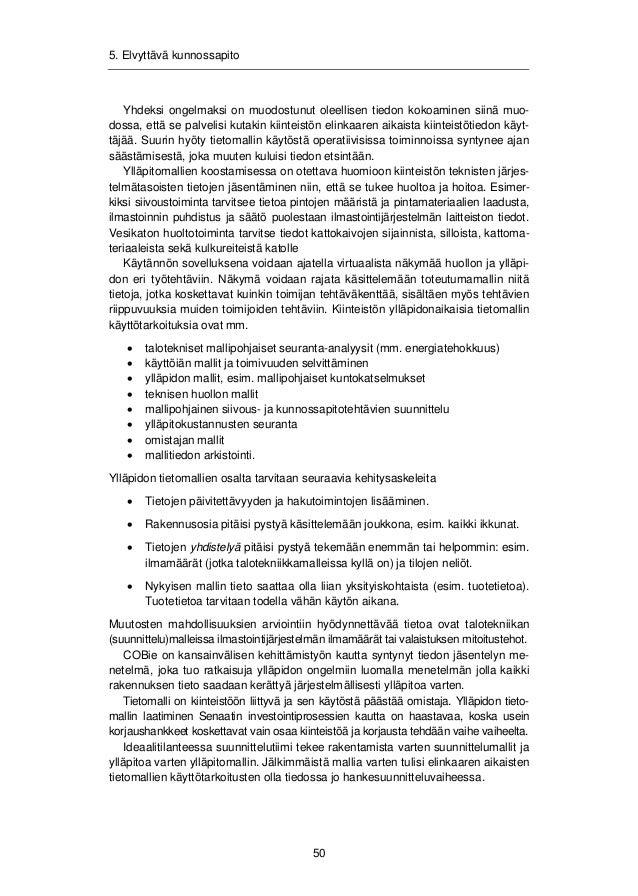 Elvyttävän korjausrakentamisen toimintatavat. Sakari Pulakka, Tarja Häkkinen, Tarja Mäkeläinen, Mirkka Rekola, Miia Anttil...