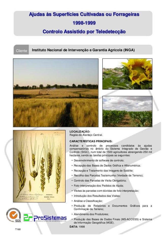 Ajudas às Superfícies Cultivadas ou Forrageiras                                  1998-1999                 Controlo Assist...