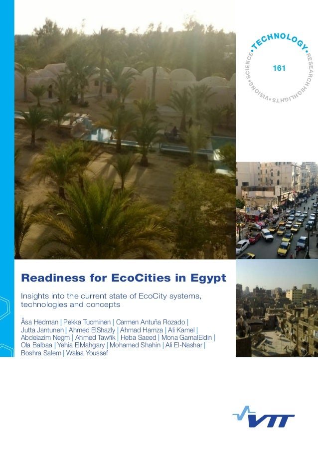 Readiness for EcoCities in Egypt Insights into the current state of EcoCity systems, technologies and concepts Åsa Hedman ...