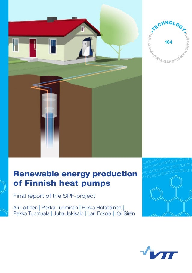 •VISI O NS•SCIENCE•T ECHNOLOG Y•RESEARCHHI G HLIGHTS 164 Renewable energy production of Finnish heat pumps Final report of...