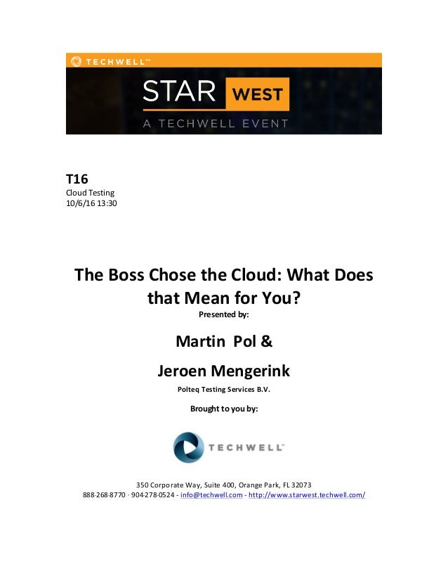 T16   Cloud  Testing   10/6/16  13:30   The  Boss  Chose  the  Cloud:  What  Does   that  Mean ...
