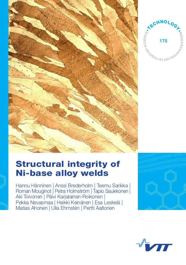 Structural integrity of Ni-base alloy welds