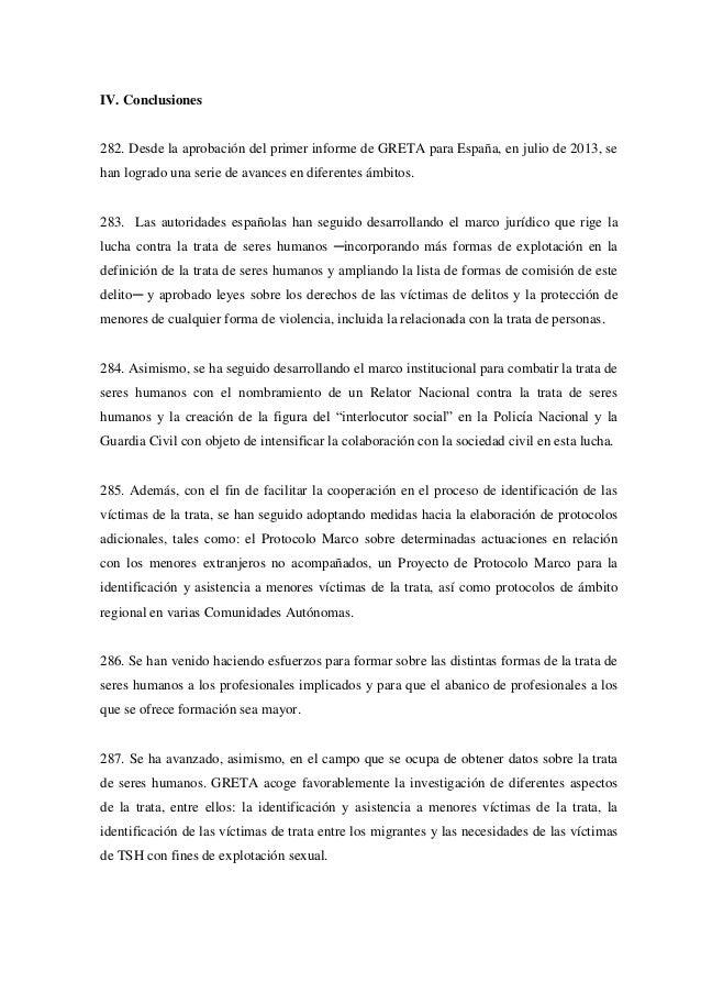 IV. Conclusiones 282. Desde la aprobación del primer informe de GRETA para España, en julio de 2013, se han logrado una se...