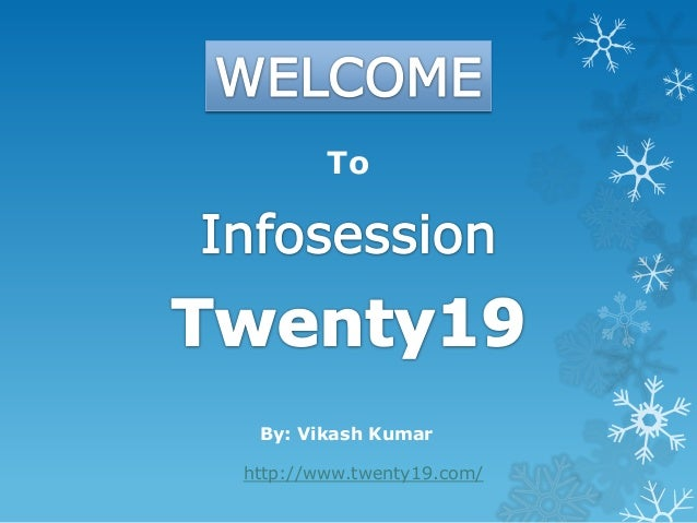 To http://www.twenty19.com/ By: Vikash Kumar