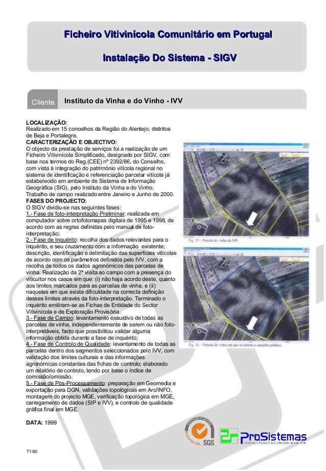 Ficheiro Vitivinícola Comunitário em Portugal                                Instalação Do Sistema - SIGV  Cliente       I...