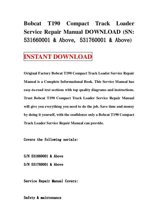 Bobcat T190 Compact Track Loader Service Repair Manual Download Sn