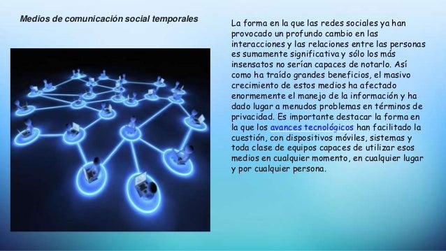 Medios de comunicación social temporales La forma en la que las redes sociales ya han provocado un profundo cambio en las ...