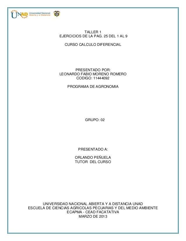TALLER 1              EJERCICIOS DE LA PAG. 25 DEL 1 AL 9                CURSO CALCULO DIFERENCIAL                    PRES...