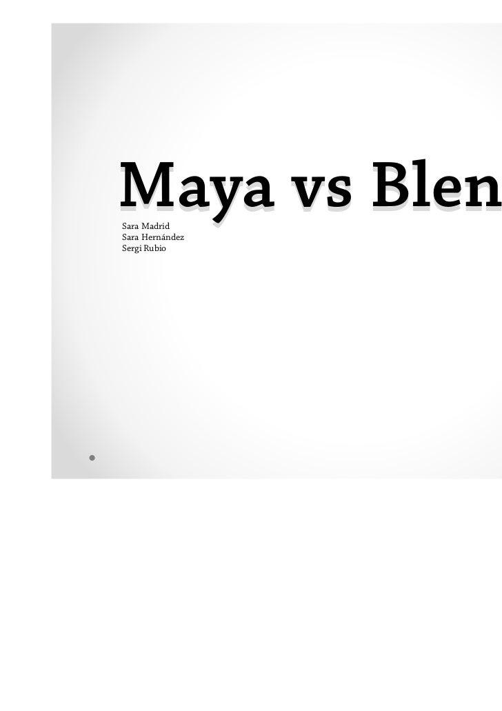 Maya vs BlenderSara MadridSara HernándezSergi Rubio