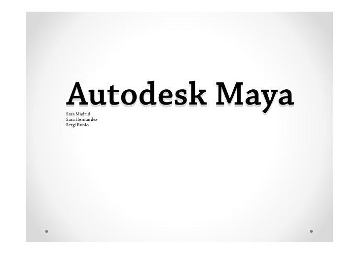 Pres Autodesk Maya