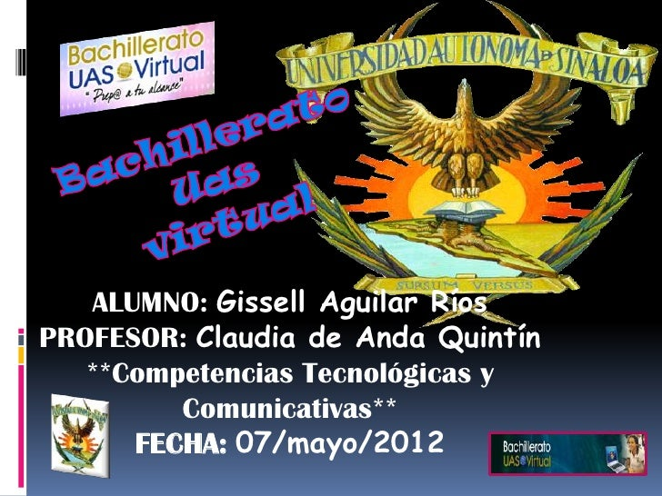 ALUMNO: Gissell Aguilar RíosPROFESOR: Claudia de Anda Quintín   **Competencias Tecnológicas y         Comunicativas**     ...