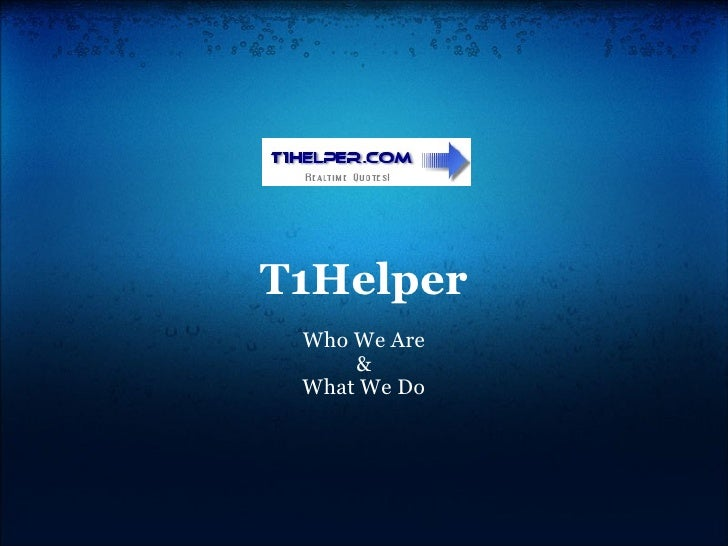 T1Helper Who We Are & What We Do