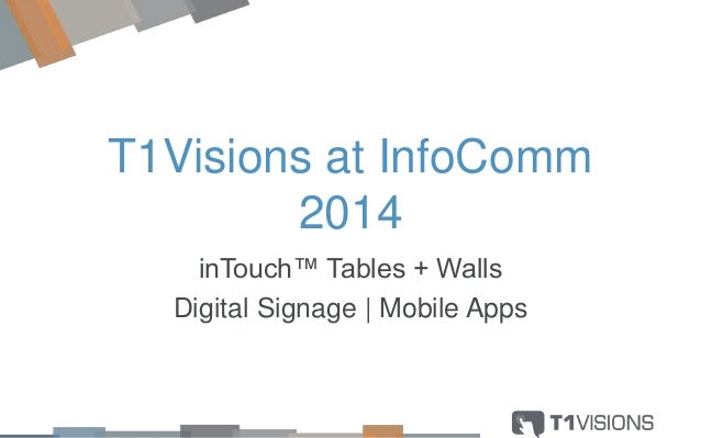 T1Visions at InfoComm 2014 inTouch™ Tables + Walls Digital Signage | Mobile Apps