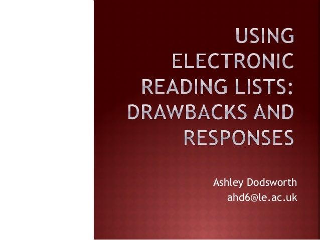 Ashley Dodsworth ahd6@le.ac.uk