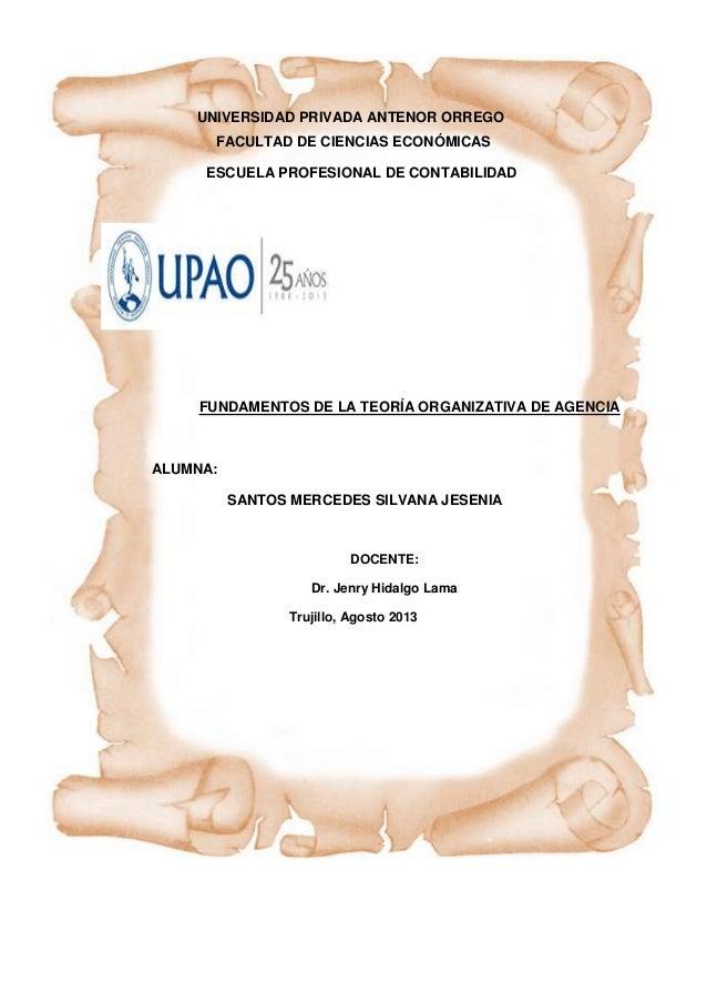 UNIVERSIDAD PRIVADA ANTENOR ORREGO FACULTAD DE CIENCIAS ECONÓMICAS ESCUELA PROFESIONAL DE CONTABILIDAD FUNDAMENTOS DE LA T...