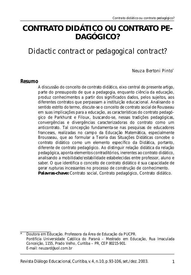 1 * Doutora em Educação. Professora da Área de Educação da PUCPR. Pontifícia Universidade Católica do Paraná – Mestrado em...