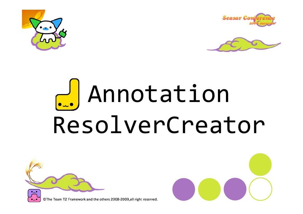 Annotation ResolverCreator