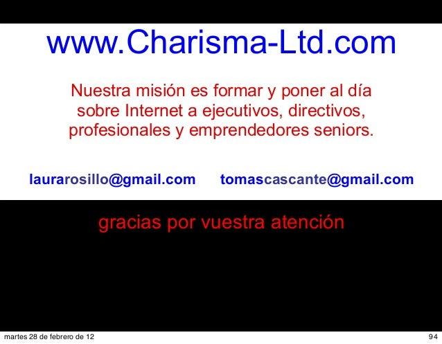 #Charisma-Ltd www.Charisma-Ltd.com www.Charisma-Ltd.com Nuestra misión es formar y poner al día sobre Internet a ejecutivo...