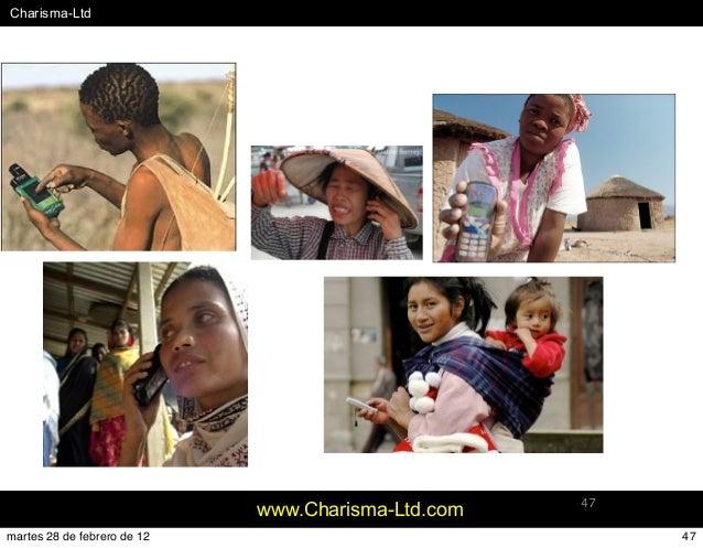 #Charisma-Ltd www.Charisma-Ltd.com 47 47martes 28 de febrero de 12