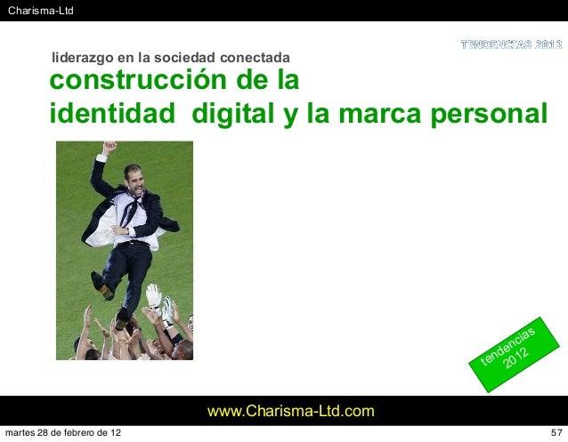 #Charisma-Ltd www.Charisma-Ltd.com liderazgo en la sociedad conectada construcción de la identidad digital y la marca pers...